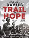 Trail of Hope The Anders Army An Odyssey across three continents