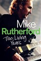 Mike Rutherford The Living Years - Mike Rutherford