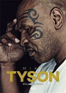 Mike Tyson Moja prawda to buy in USA