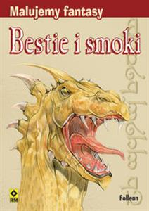 Malujemy fantasy Bestie i smoki chicago polish bookstore