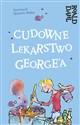 Cudowne lekarstwo George'a pl online bookstore