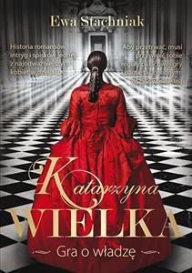 Katarzyna Wielka Gra o władzę  Bookshop