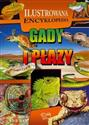 Gady i płazy Ilustrowana encyklopedia books in polish