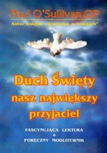 Duch Święty nasz największy przyjaciel  online polish bookstore