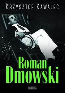 Roman Dmowski Biografia books in polish