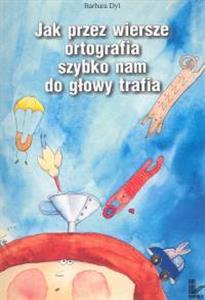 Books Similar To Jak Przez Wiersze Ortografia Szybko Nam Do