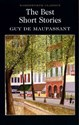 The Best Short Stories - de Guy Maupassant