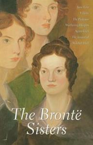 The Bronte Sisters Jane Erye - Villettte - The Professor - Wuthering Heights - Agnes Grey - The Tenant of Wildfield Hall