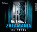 [Audiobook] Na skraju załamania - B.A. Paris